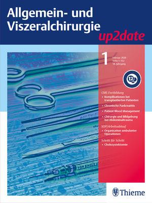 Allgemein- und Viszeralchirurgie up2date