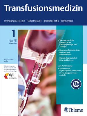 Transfusionsmedizin - Immunhämatologie, Hämotherapie, Immungenetik, Zelltherapie