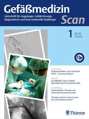 Gefäßmedizin Scan - Zeitschrift für Angiologie, Gefäßchirurgie, diagnostische und interventionelle Radiologie
