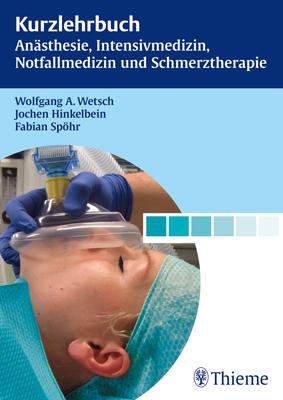 """Zeige Treffer in """"Kurzlehrbuch Anästhesie, Intensivmedizin, Notfallmedizin und Schmerztherapie"""""""