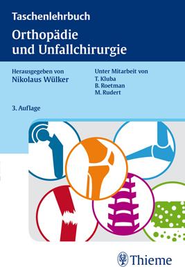 """Zeige Treffer in """"Taschenlehrbuch Orthopädie und Unfallchirurgie"""""""