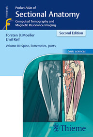 Pocket Atlas of Sectional Anatomy, Vol. III: Spine, Extremities, Joints