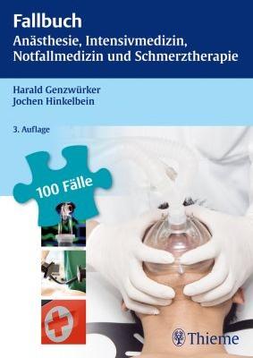 """Zeige Treffer in """"Fallbuch Anästhesie, Intensivmedizin und Notfallmedizin"""""""