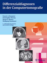 """Zeige Treffer in """"Differenzialdiagnosen in der Computertomografie"""""""