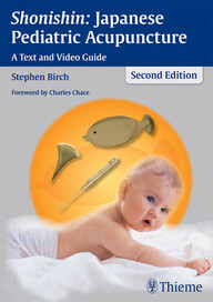 """Zeige Treffer in """"Shonishin: Japanese Pediatric Acupuncture: A Text and Video Guide"""""""