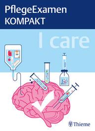 "Zeige Treffer in ""I care PflegeExamen KOMPAKT"""