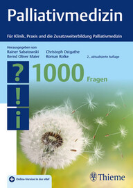 """Zeige Treffer in """"Palliativmedizin - 1000 Fragen (2. Auflage)"""""""
