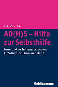 AD(H)S – Hilfe zur Selbsthilfe
