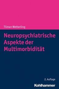 """Zeige Treffer in """"Neuropsychiatrische Aspekte der Multimorbidität"""""""
